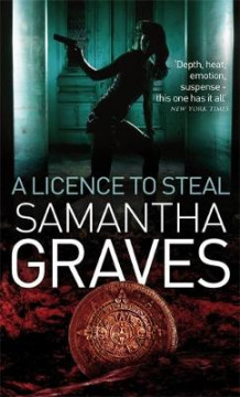 A Licence To Steal av Samantha Graves (Heftet)