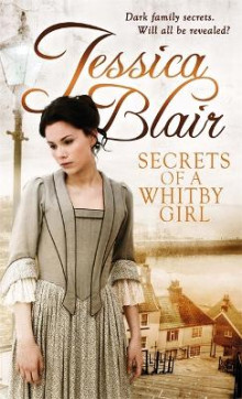 Secrets of a Whitby Girl av Jessica Blair (Heftet)