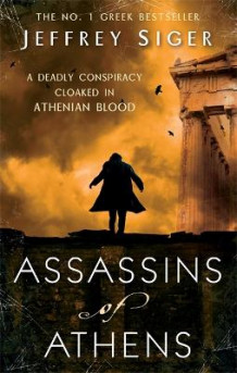 Assassins of Athens av Jeffrey Siger (Heftet)