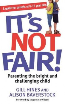 It's Not Fair! av Gill Hines og Alison Baverstock (Heftet)