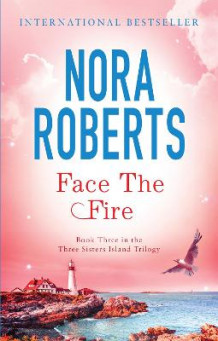 Face The Fire av Nora Roberts (Heftet)
