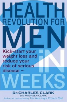 Health Revolution For Men av Dr. Charles Clark og Maureen Clark (Heftet)