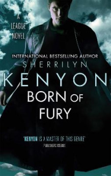Born of Fury av Sherrilyn Kenyon (Heftet)