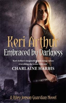 Embraced By Darkness av Keri Arthur (Heftet)