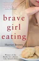 Brave Girl Eating av Harriet Brown (Heftet)