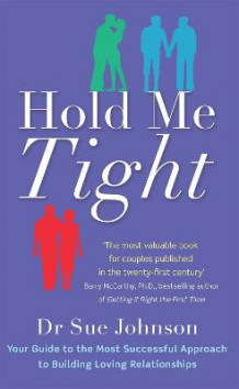 Hold Me Tight av Dr. Sue Johnson (Heftet)