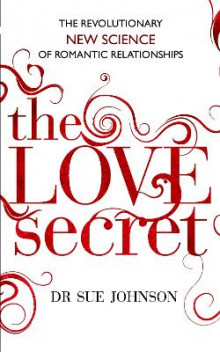 The Love Secret av Dr. Sue Johnson (Heftet)