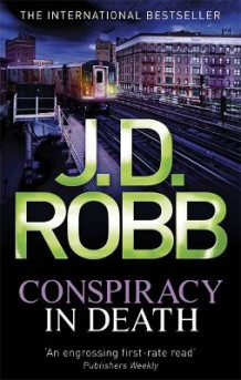 Conspiracy in Death av J. D. Robb (Heftet)