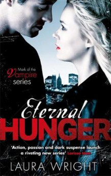 Eternal Hunger av Laura Wright (Heftet)