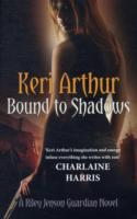 Bound to Shadows av Keri Arthur (Heftet)