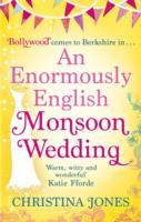 An Enormously English Monsoon Wedding av Christina Jones (Heftet)