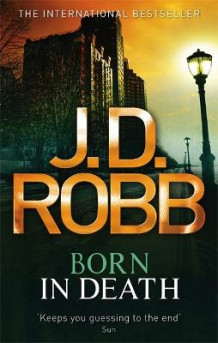 Born In Death av J. D. Robb (Heftet)