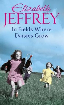 In Fields Where Daisies Grow av Elizabeth Jeffrey (Heftet)