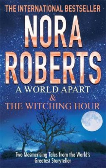 A World Apart & The Witching Hour av Nora Roberts (Heftet)