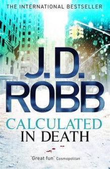 Calculated in Death av J. D. Robb (Heftet)