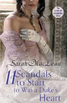 Eleven Scandals to Start to Win a Duke's Heart av Sarah MacLean (Heftet)