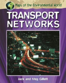 Transport Networks av Jack Gillett og Meg Gillett (Heftet)