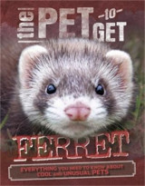 Omslag - The Pet to Get: Ferret