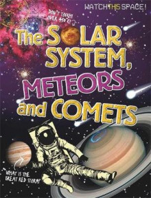 The Solar System, Meteors and Comets av Clive Gifford (Heftet)