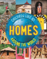 Omslag - Children Like Us: Homes Around the World