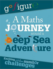 Go Figure: A Maths Journey Around a Deep Sea Adventure av Hilary Koll og Steve Mills (Innbundet)