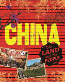 The Land and the People: China av Anita Ganeri (Heftet)