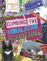 Omslag - Travelling Wild: Climbing the Himalayan Mountains