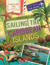 Omslag - Travelling Wild: Sailing the Caribbean Islands