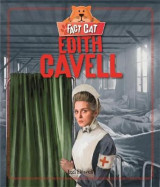 Omslag - Fact Cat: History: Edith Cavell
