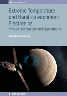 Extreme-Temperature and Harsh-Environment Electronics av Vinod Kumar Khanna (Innbundet)