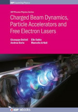 Omslag - Charged Beam Dynamics, Particle Accelerators and Free Electron Lasers