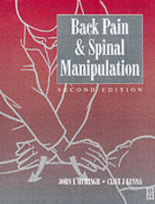 Back Pain and Spinal Manipulation av Clive J. Kenna og John Edward Murtagh (Heftet)