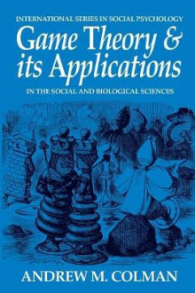 Game Theory and its Applications av Andrew M. Colman (Heftet)