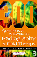 Omslag - 300 Questions and Answers In Radiography and Fluid Therapy for Veterinary Nurses