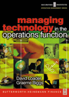 Managing Technology in the Operations Function av David Loader og Graeme Biggs (Heftet)
