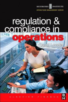 Regulation and Compliance in Operations av David Loader (Heftet)