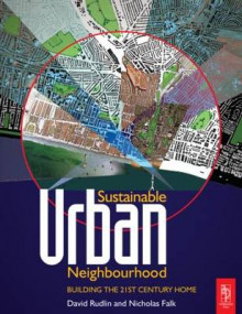 Sustainable Urban Neighbourhood av David Rudlin og Nicholas Falk (Heftet)
