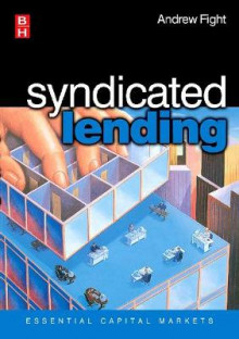 Syndicated Lending av Andrew Fight (Heftet)