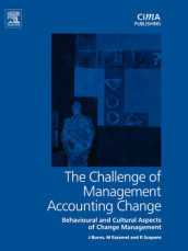 The Challenge of Management Accounting Change av John Burns, Mahmoud Ezzamel og Robert W. Scapens (Heftet)