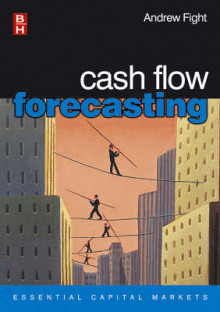 Cash Flow Forecasting av Andrew Fight (Heftet)