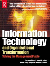 Information Technology and Organizational Transformation av Benoit Aubert, Guy Pare, Michel Patry, Suzanne Rivard og Heather Smith (Heftet)