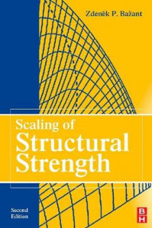 Scaling of Structural Strength av Z. P. Bazant (Heftet)