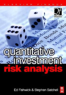 Quantitative Investment Risk Analysis av Ed Fishwick og Stephen Satchell (Innbundet)