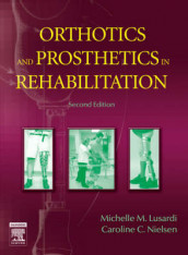 Orthotics and Prosthetics in Rehabilitation av Michelle M. Lusardi og Caroline C. Nielsen (Innbundet)
