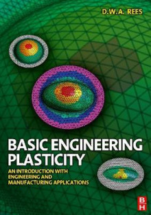 Basic Engineering Plasticity av David Rees (Heftet)