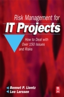 Risk Management for IT Projects av Bennet P. Lientz og Lee Larssen (Heftet)