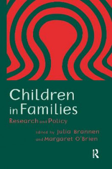 Children in Families av Julia Brannen og Margaret O'Brien (Innbundet)