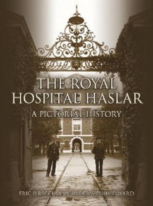 The Royal Hospital Haslar av Eric Birbeck, Ann Ward og Phil Ward (Heftet)