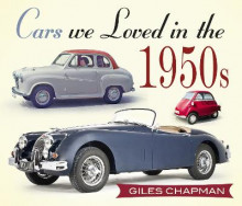Cars We Loved in the 1950s av Giles Chapman (Heftet)