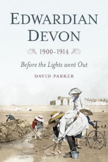 Edwardian Devon av David Parker (Heftet)